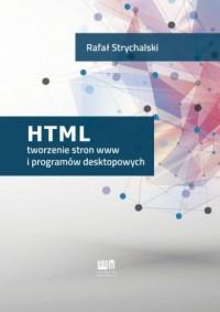 HTML tworzenie stron www i programów desktopowych - okładka książki