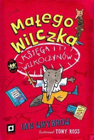 Małego Wilczka Księga Wilkoczynów - okładka książki