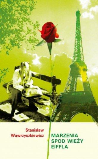 Marzenia spod wieży Eiffla - okładka książki