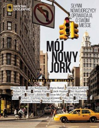 Mój Nowy Jork. Słynni nowojorczycy - okładka książki