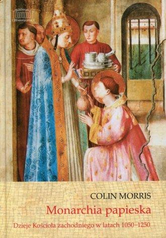 Monarchia papieska. Dzieje Kościoła - okładka książki