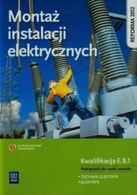 Montaż instalacji elektrycznych. - okładka podręcznika