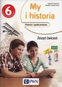 My i historia. Klasa 6. Szkoła - okładka podręcznika