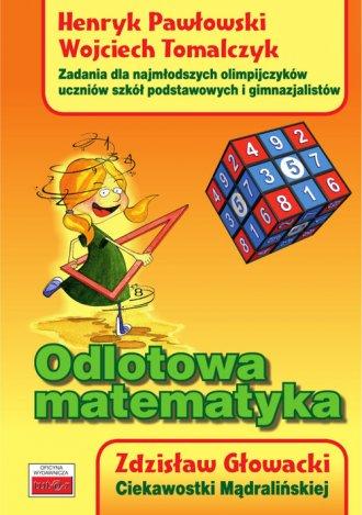 Odlotowa matematyka. Zadania dla - okładka podręcznika