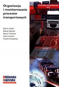 Organizacja i monitorowanie procesów transportowych - okładka podręcznika