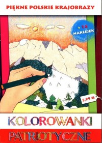 Piękne polskie krajobrazy. Kolorowanki patriotyczne - okładka książki