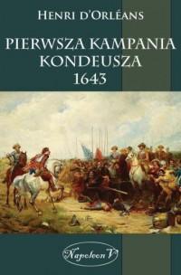 Pierwsza kampania Kondeusza 1643 - okładka książki