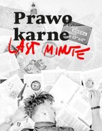 Prawo karne. Last minute - okładka książki