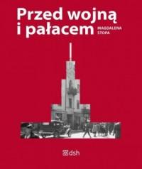 Przed wojną i pałacem - okładka książki