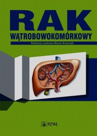 Rak wątrobowokomórkowy - okładka książki