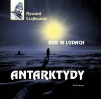 Rok w lodach Antarktydy - okładka książki