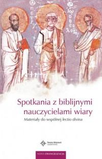 Spotkania z biblijnymi nauczycielami - okładka książki