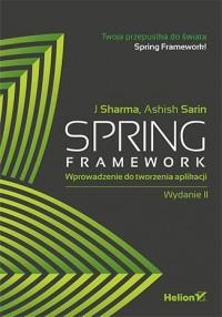 Spring Framework. Wprowadzenie do tworzenia aplikacji - okładka książki