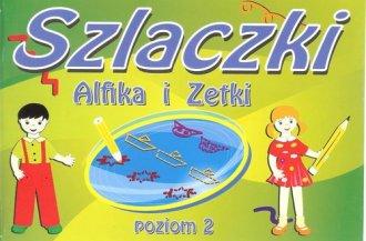 Szlaczki Alfika i Zetki. Poziom - okładka książki