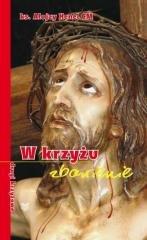 W krzyżu zbawienie - drogi krzyżowe - okładka książki