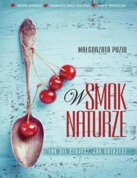 W smak naturze - okładka książki