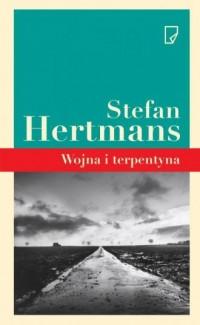 Wojna i terpentyna - Stefan Hertmans - okładka książki