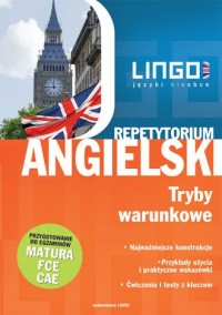 Angielski. Repetytorium. Tryby warunkowe - okładka podręcznika
