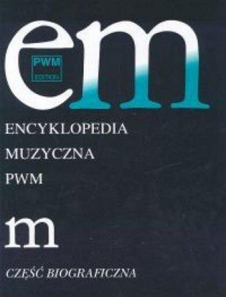 Encyklopedia muzyczna PWM. Część - okładka książki