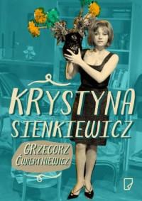 Krystyna Sienkiewicz - okładka książki