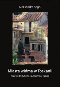 Miasta widma w Toskanii - okładka książki