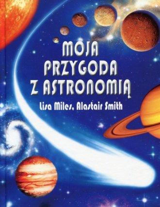 Moja przygoda z astronomią - okładka książki