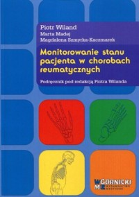 Monitorowanie stanu pacjenta w chorobach reumatycznych - okładka książki