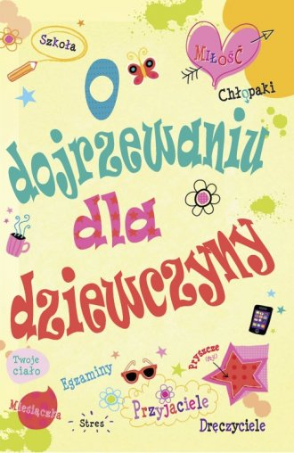 O dojrzewaniu dla dziewczyn - okładka książki