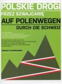 Polskie drogi przez Szwajcarię. - okładka książki