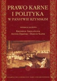 Prawo karne i polityka w państwie rzymskim - okładka książki
