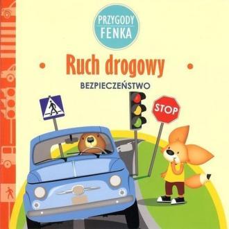 Ruch drogowy. Przygody Fenka - okładka książki