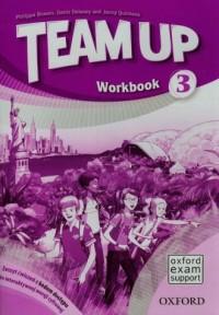 Team Up 3. Zeszyt ćwiczeń z kodem dostępu do interaktywnej wersji cyfrowej. Szkoła podstawowa - okładka podręcznika