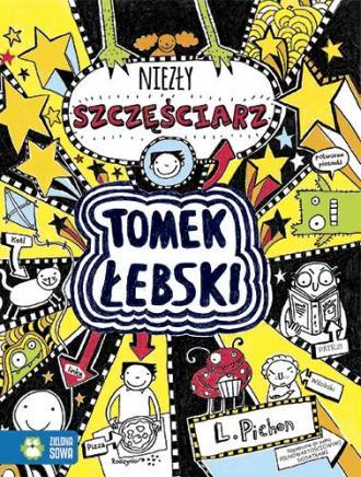 Tomek Łebski. Niezły szczęściarz. - okładka książki