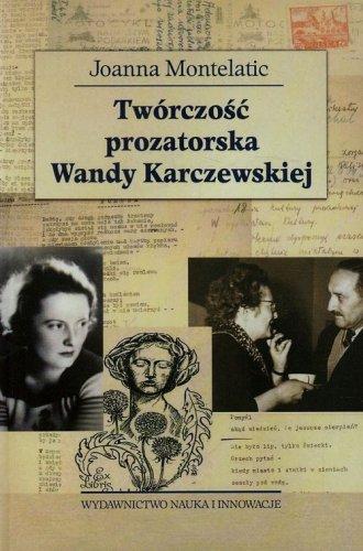 Twórczość prozatorska Wandy Karczewskiej - okładka książki