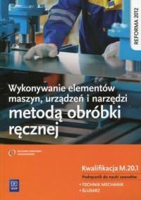 Wykonywanie elementów maszyn, urządzeń - okładka podręcznika