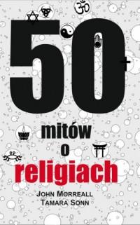 50 mitów o religiach - okładka książki