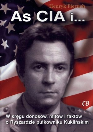 As CIA i W kręgu donosów mitów - okładka książki