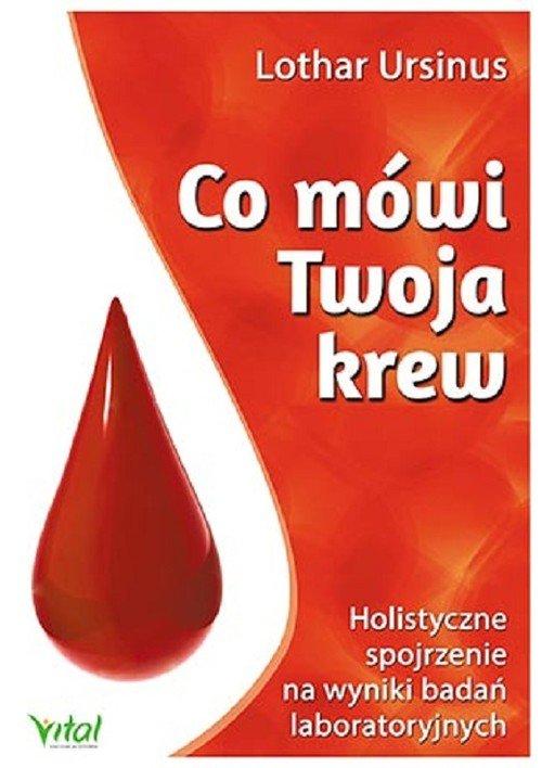 Co mówi Twoja krew. Holistyczne - okładka książki
