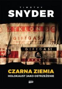 Czarna ziemia.. Holokaust jako ostrzeżenie - okładka książki