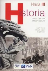 Historia 3. Wiek XIX i Wielka Wojna. Zeszyt ćwiczeń. Gimnazjum - okładka książki