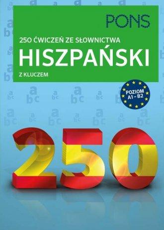 Hiszpański 250 ćwiczeń ze słownictwa - okładka podręcznika
