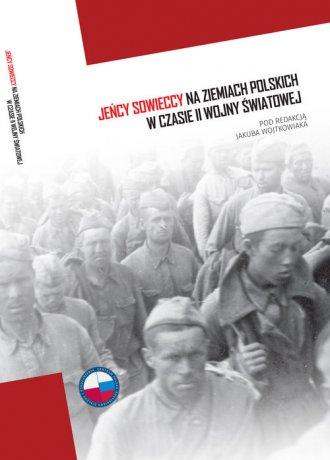 Jeńcy sowieccy na ziemiach polskich - okładka książki