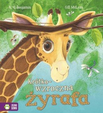 Krótkowzroczna żyrafa. Poczytajmy - okładka książki