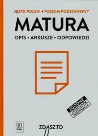 Matura. Język polski. Poziom podstawowy. Opis. Arkusze. Odpowiedzi - okładka książki