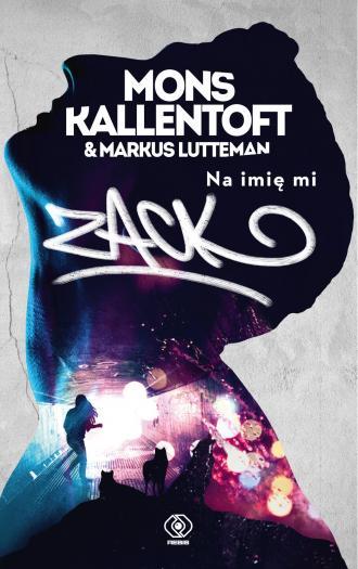 Na imię mi Zack - okładka książki