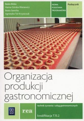 Organizacja produkcji gastronomicznej - okładka podręcznika