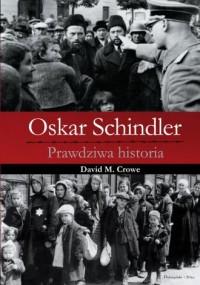 Oskar Schindler. Prawdziwa historia - okładka książki