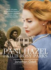 Pani Hazel i klub Rosy Parks - okładka książki