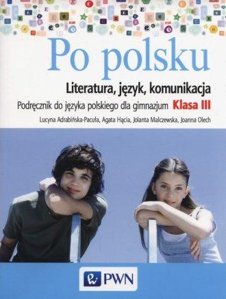 Po polsku 3. Gimnazjum. Podręcznik - okładka podręcznika
