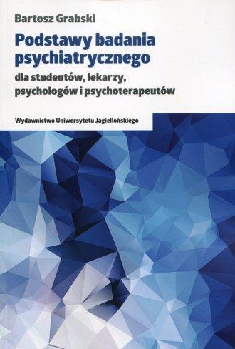 Podstawy badania psychiatrycznego - okładka książki